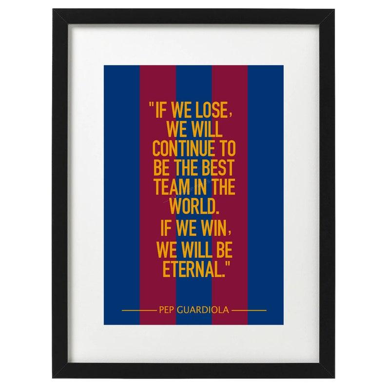 Pep Guardiola Barcelona quote art print